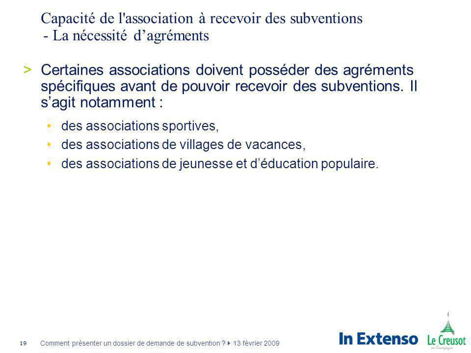 Capacité de l association à recevoir des subventions - La nécessité d'agréments