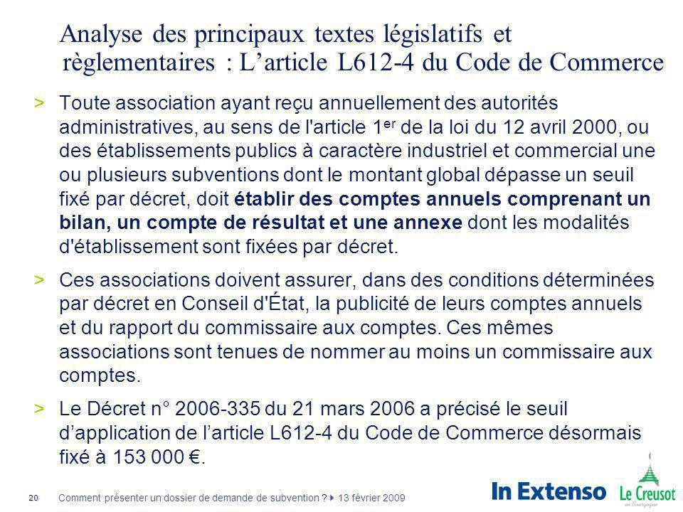 Analyse des principaux textes législatifs et règlementaires : L'article L612-4 du Code de Commerce