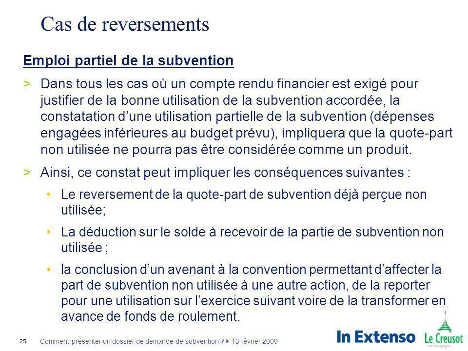 Cas de reversements Emploi partiel de la subvention