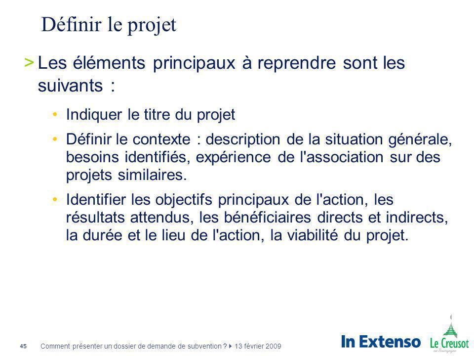 Définir le projet Les éléments principaux à reprendre sont les suivants : Indiquer le titre du projet.