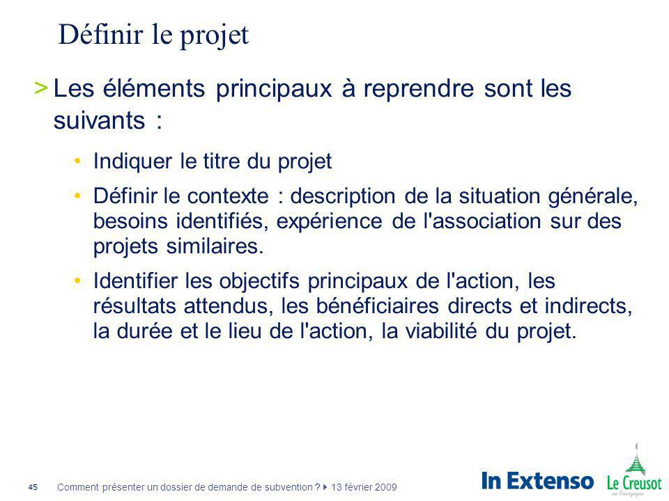 Définir le projetLes éléments principaux à reprendre sont les suivants : Indiquer le titre du projet.