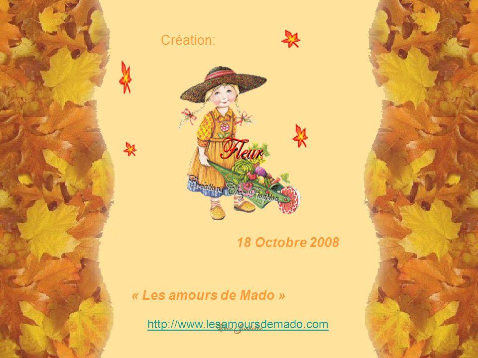Création: 18 Octobre 2008 « Les amours de Mado »