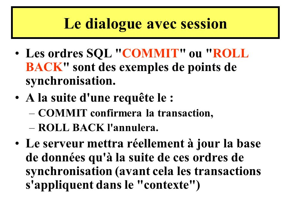 Le dialogue avec session