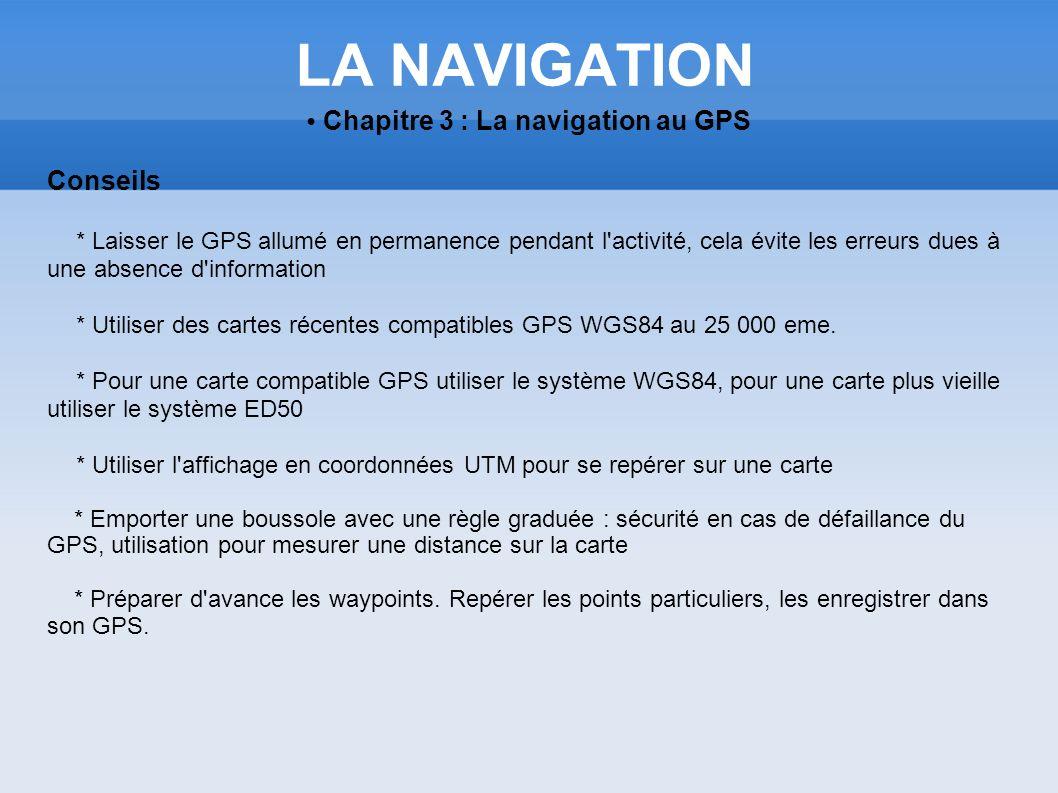• Chapitre 3 : La navigation au GPS