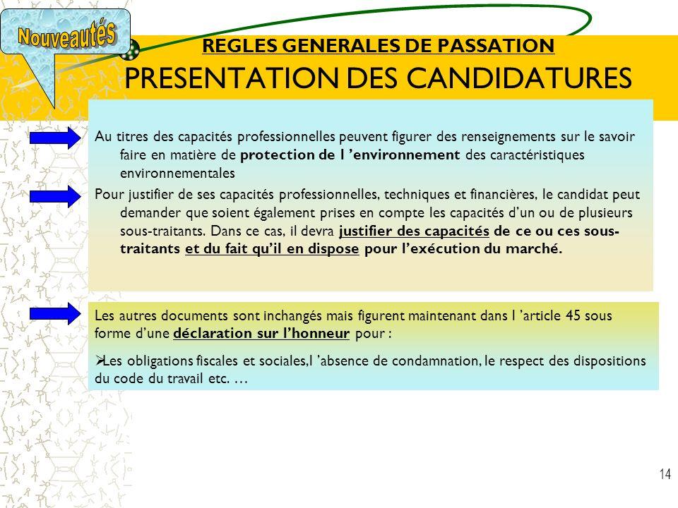 REGLES GENERALES DE PASSATION PRESENTATION DES CANDIDATURES
