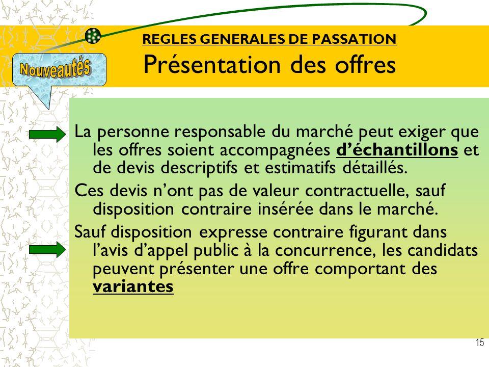 REGLES GENERALES DE PASSATION Présentation des offres