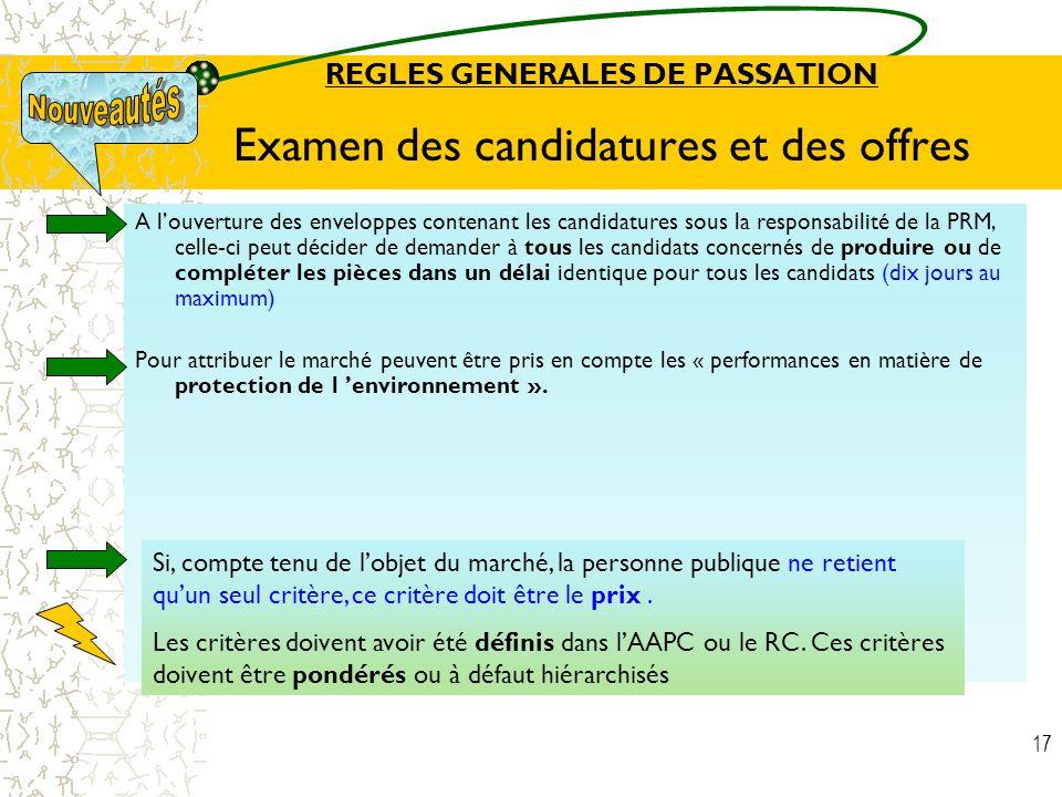 REGLES GENERALES DE PASSATION Examen des candidatures et des offres
