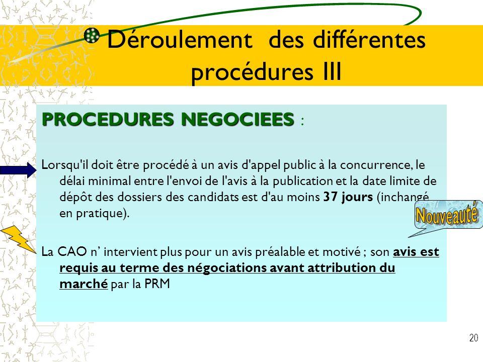 Déroulement des différentes procédures III