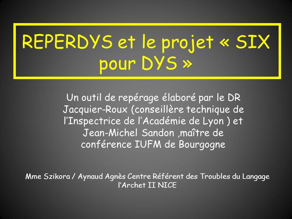 REPERDYS et le projet « SIX pour DYS »