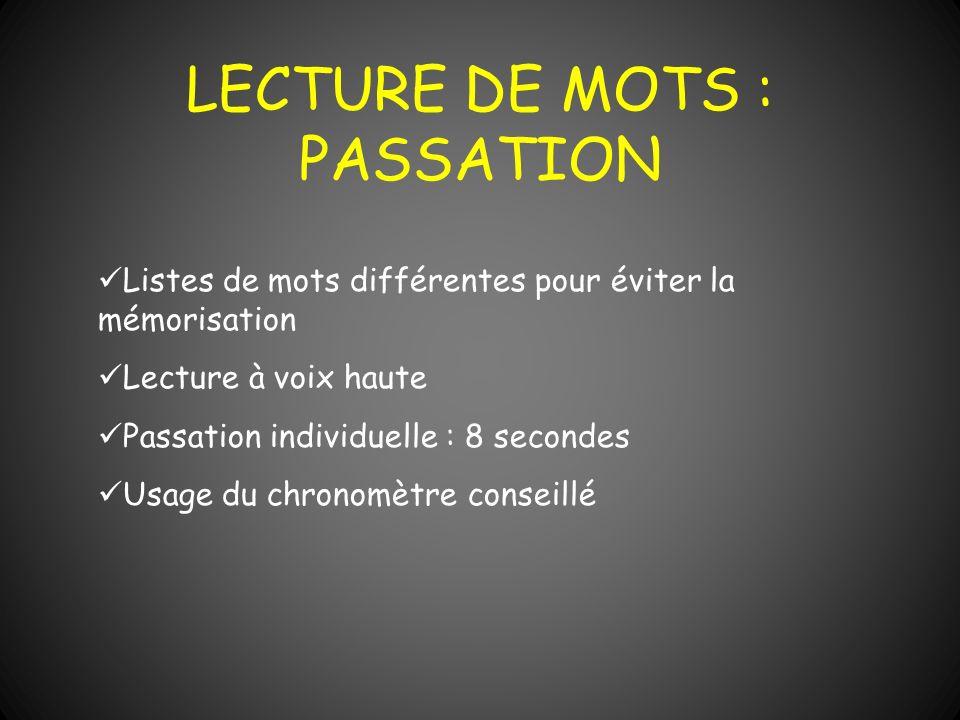 LECTURE DE MOTS : PASSATION