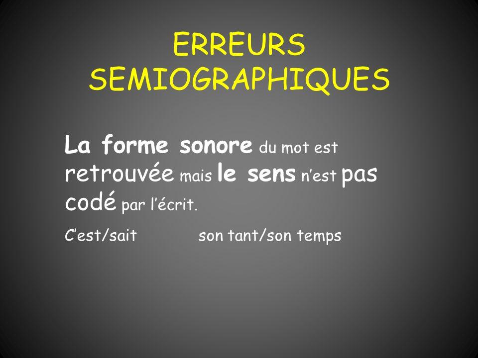 ERREURS SEMIOGRAPHIQUES