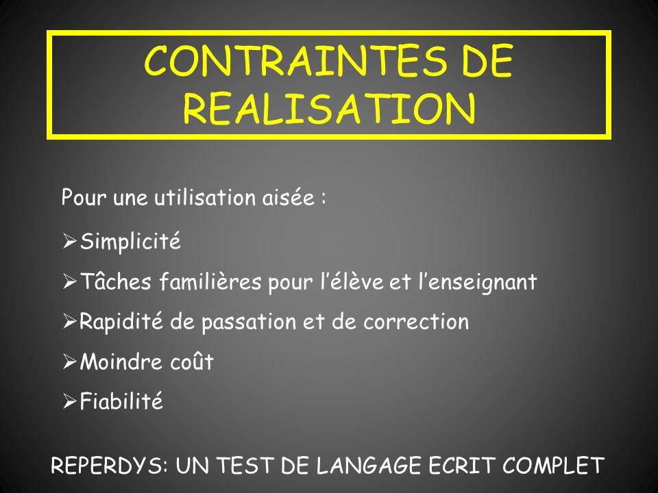 CONTRAINTES DE REALISATION