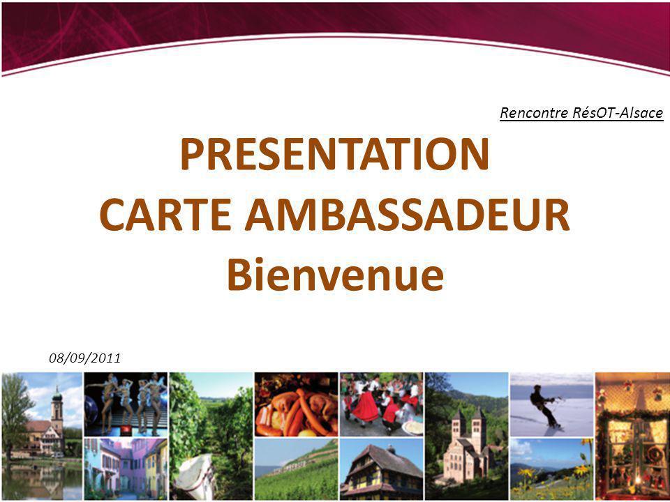 PRESENTATION CARTE AMBASSADEUR Bienvenue