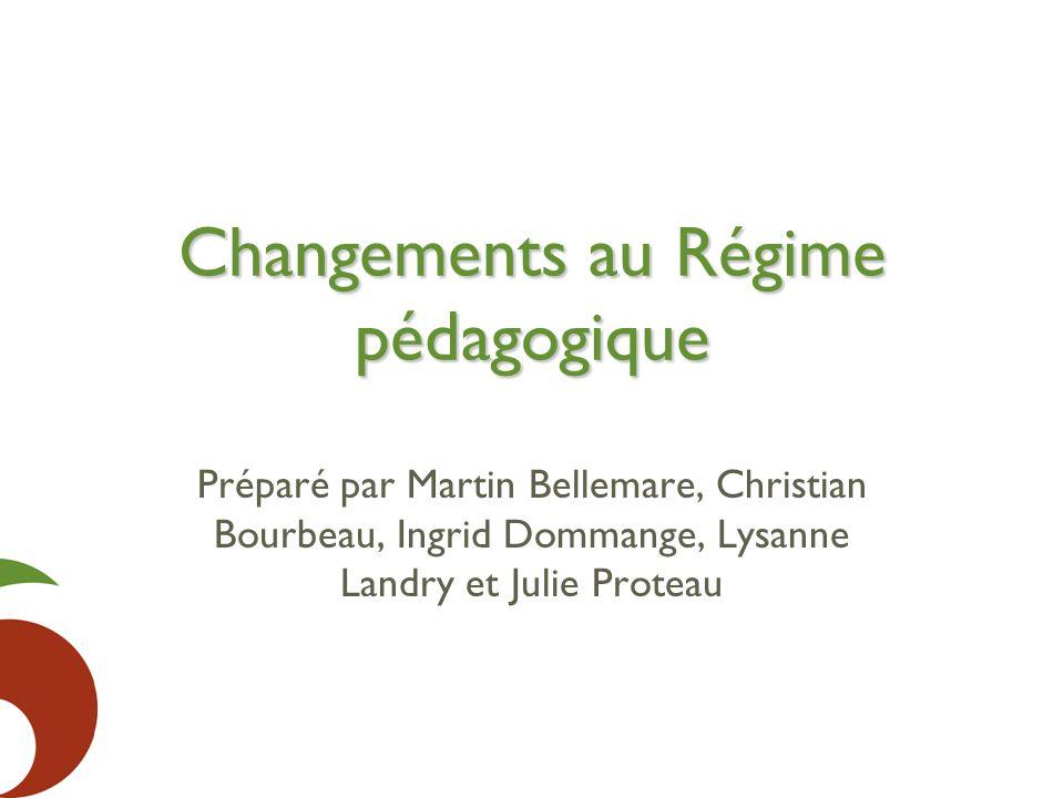 Changements au Régime pédagogique