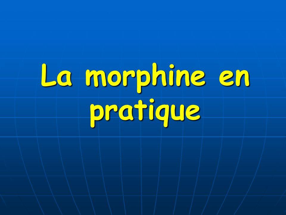La morphine en pratique