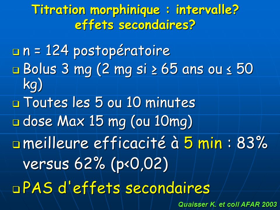Titration morphinique : intervalle effets secondaires