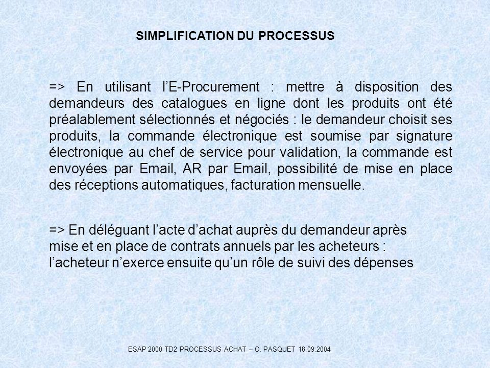 SIMPLIFICATION DU PROCESSUS