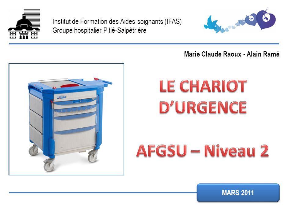 LE CHARIOT D'URGENCE AFGSU – Niveau 2