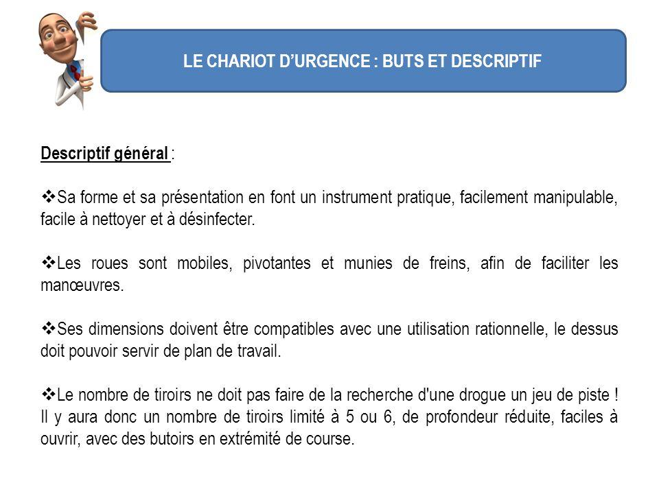 LE CHARIOT D'URGENCE : BUTS ET DESCRIPTIF