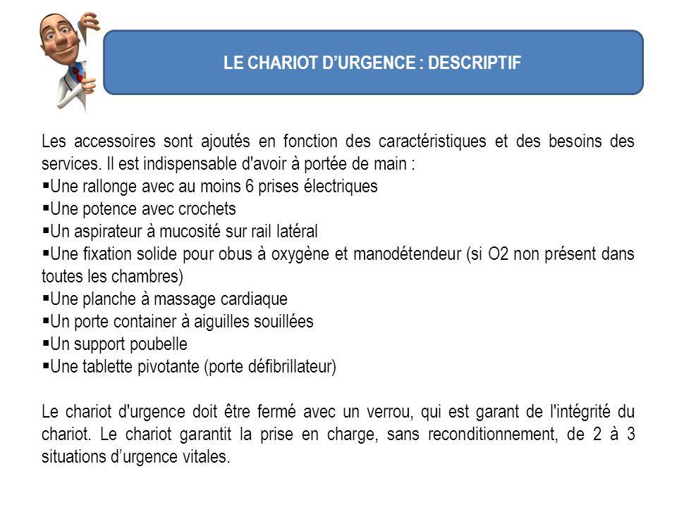 LE CHARIOT D'URGENCE : DESCRIPTIF