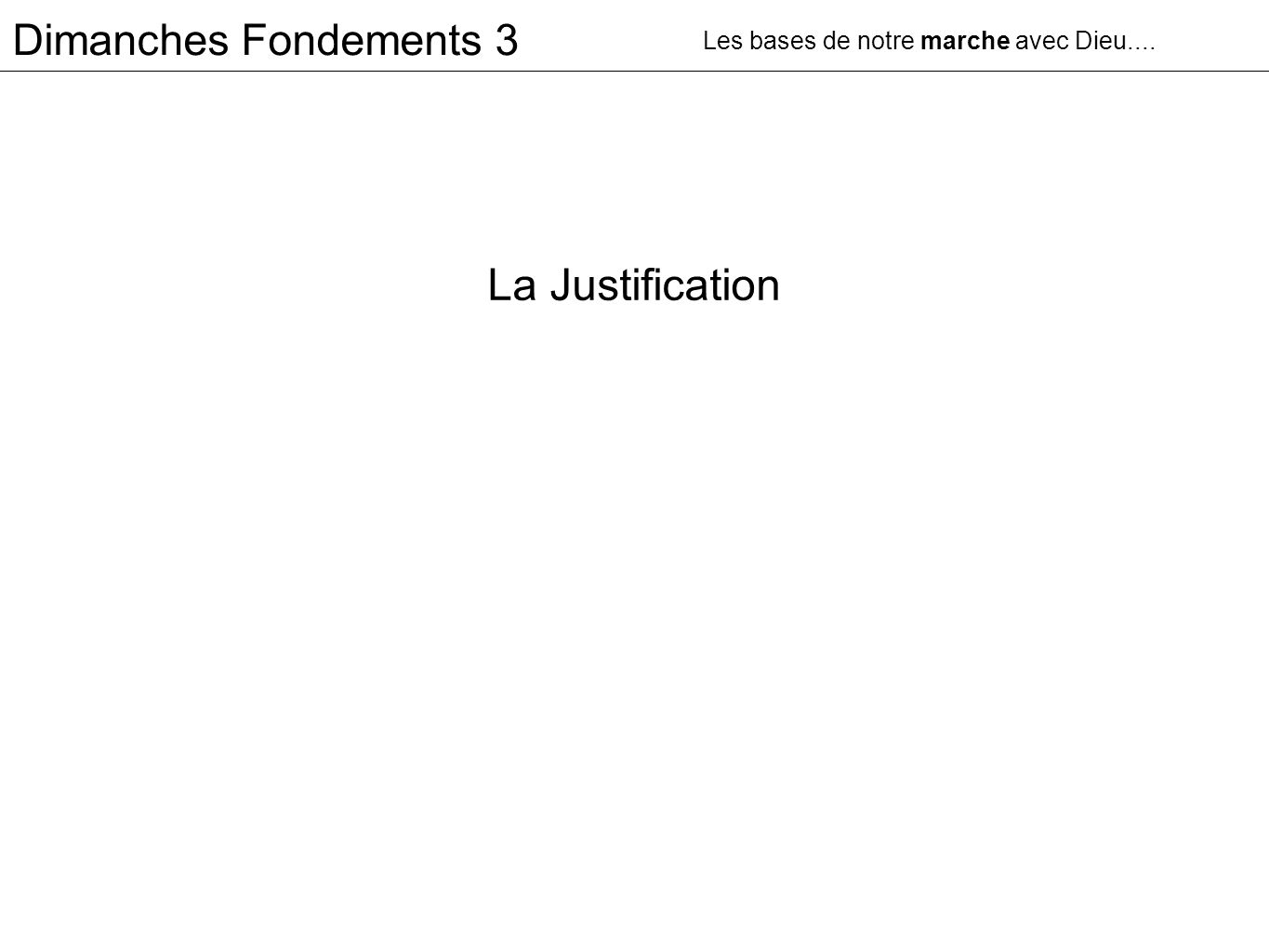 La Justification Dimanches Fondements 3