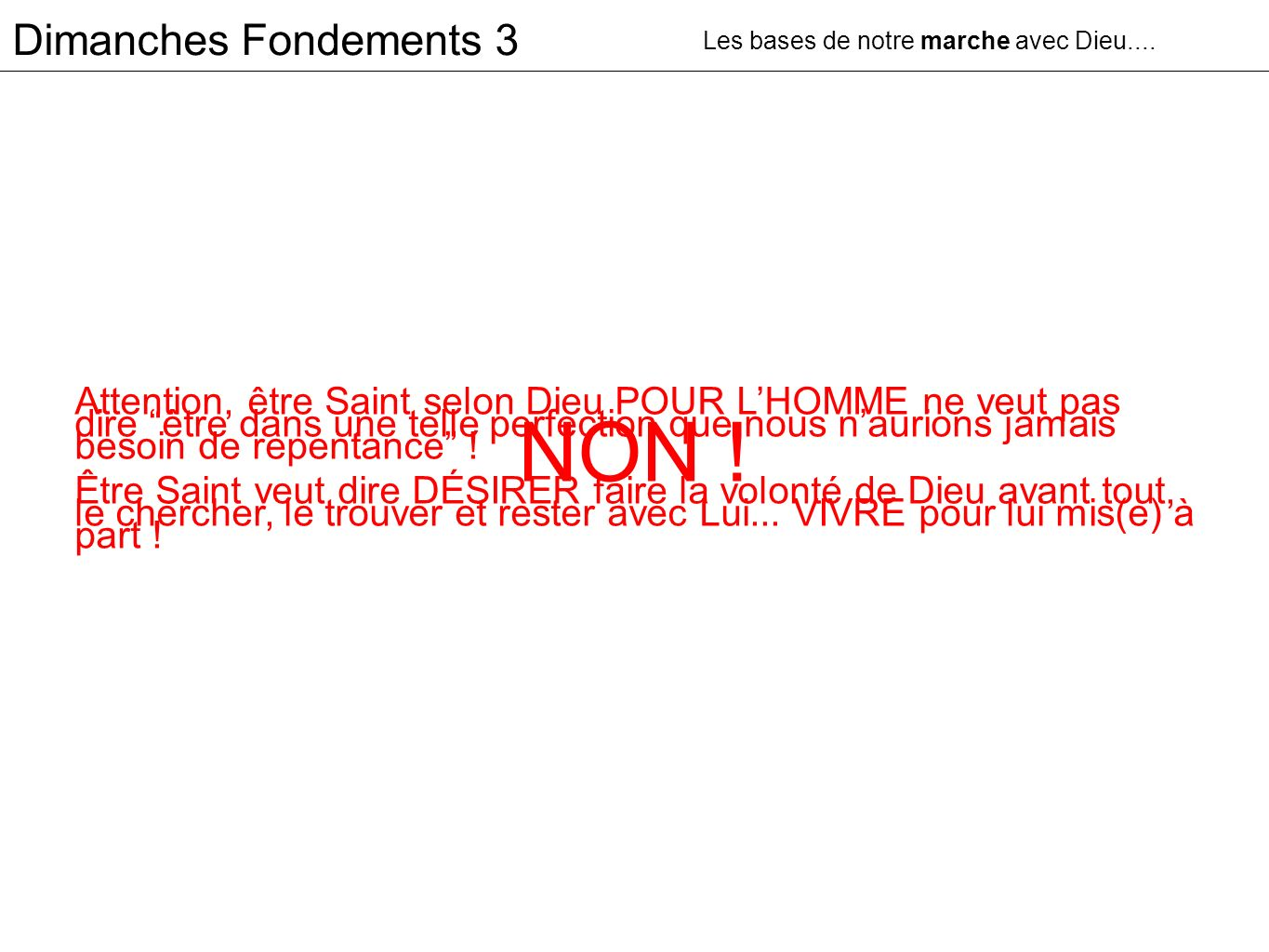NON ! Dimanches Fondements 3