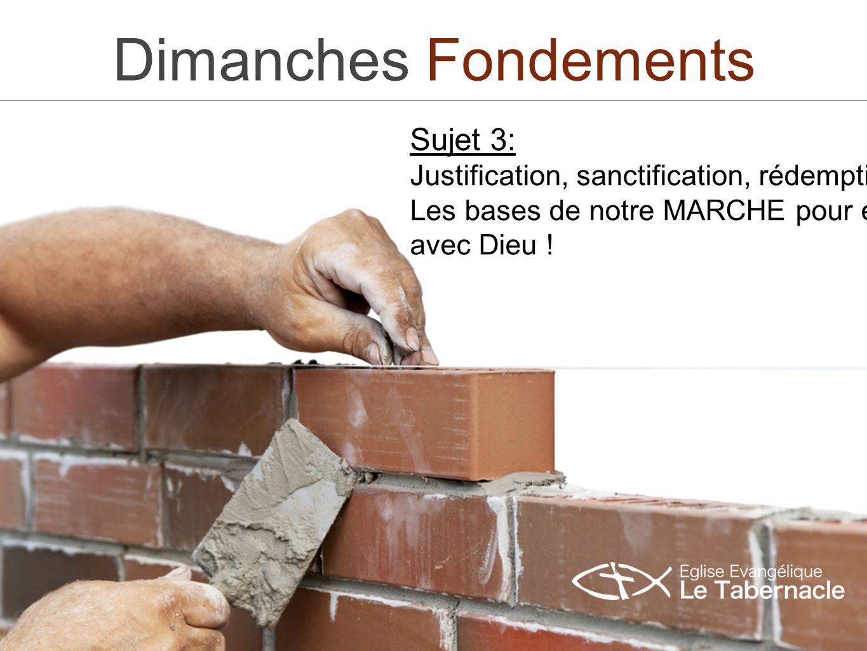 Dimanches Fondements Sujet 3: