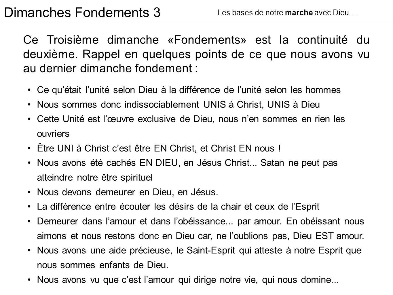 Dimanches Fondements 3 Les bases de notre marche avec Dieu....