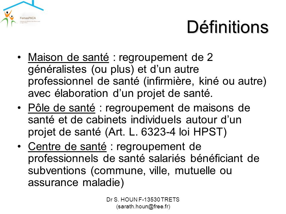 Dr S. HOUN F-13530 TRETS (sarath.houn@free.fr)