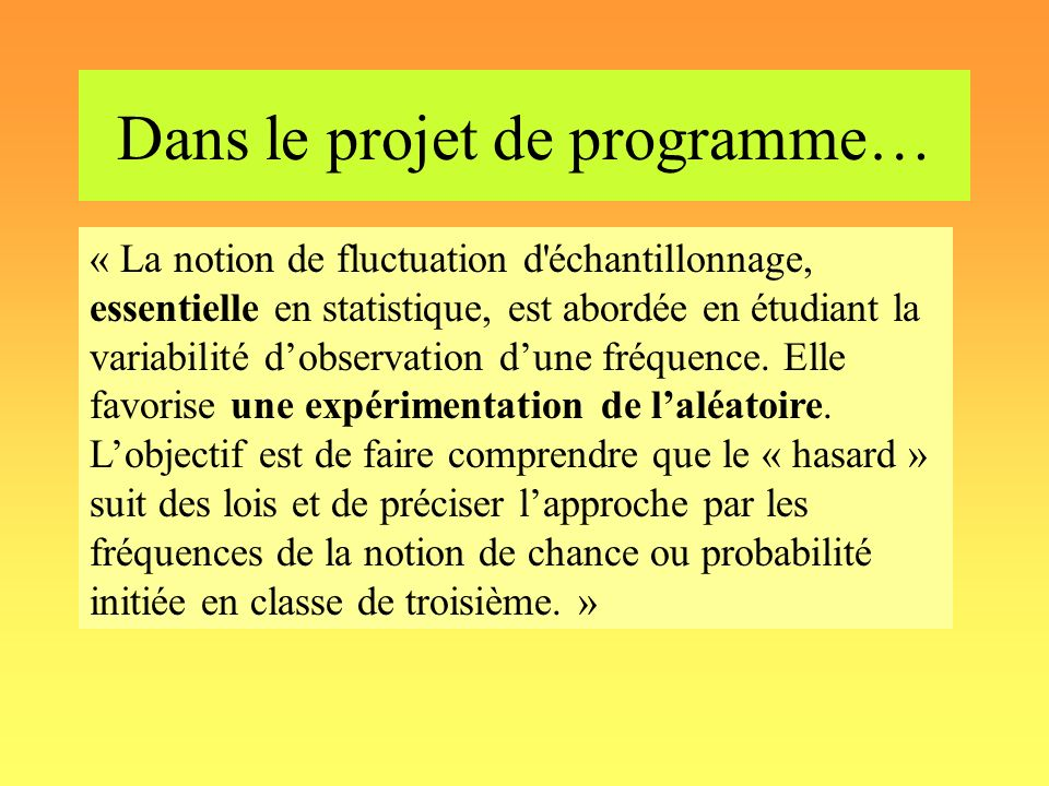 Dans le projet de programme…