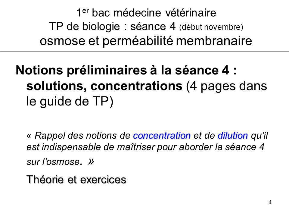 1er bac médecine vétérinaire TP de biologie : séance 4 (début novembre) osmose et perméabilité membranaire