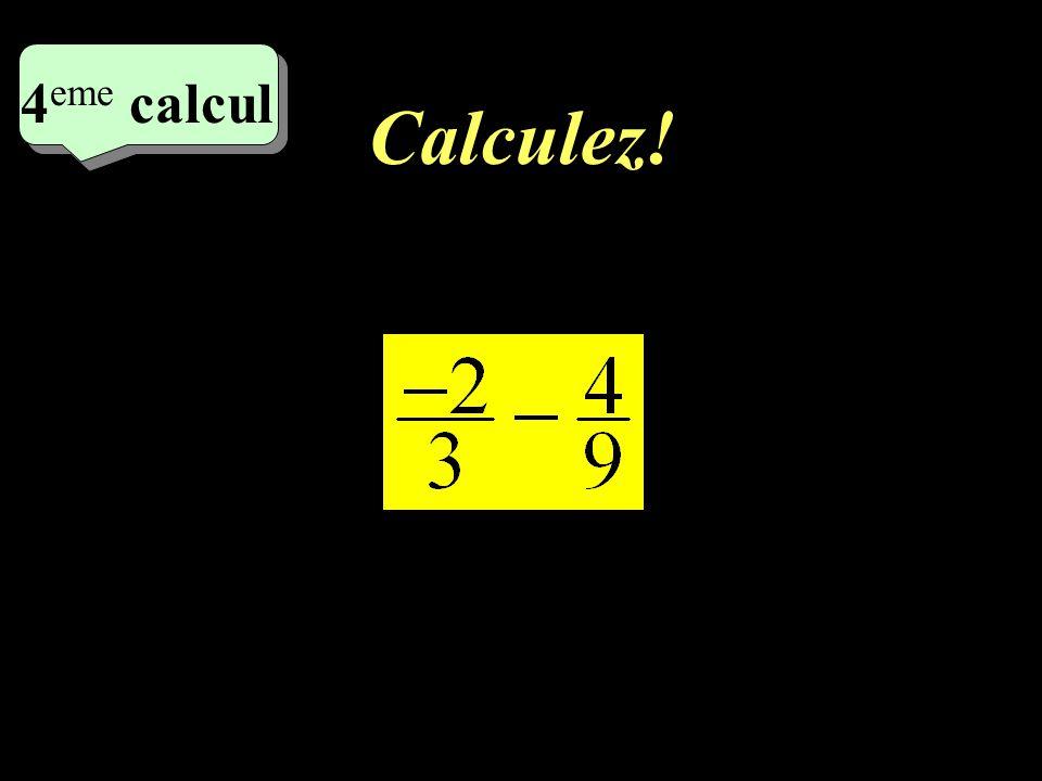 4eme calcul 4eme calcul Calculez! 1
