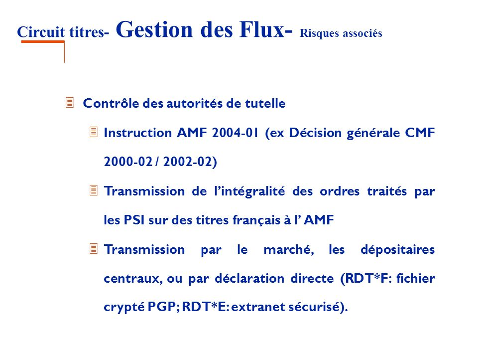 Circuit titres- Gestion des Flux- Risques associés