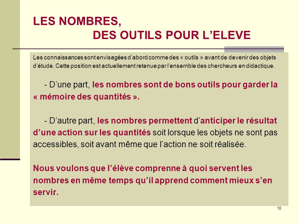 LES NOMBRES, DES OUTILS POUR L'ELEVE