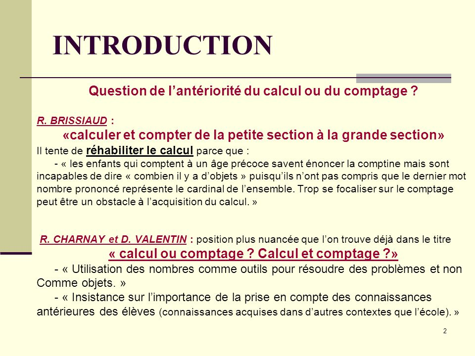 INTRODUCTION Question de l'antériorité du calcul ou du comptage