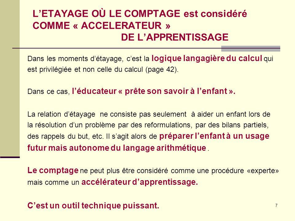 L'ETAYAGE OÙ LE COMPTAGE est considéré COMME « ACCELERATEUR »
