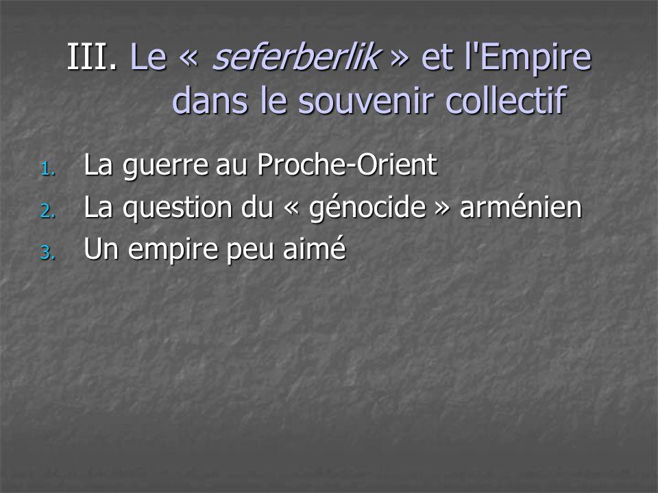 III. Le « seferberlik » et l Empire dans le souvenir collectif