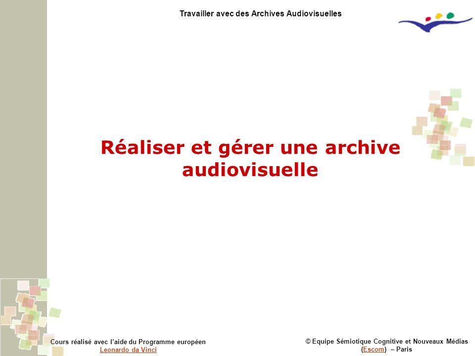 Réaliser et gérer une archive audiovisuelle