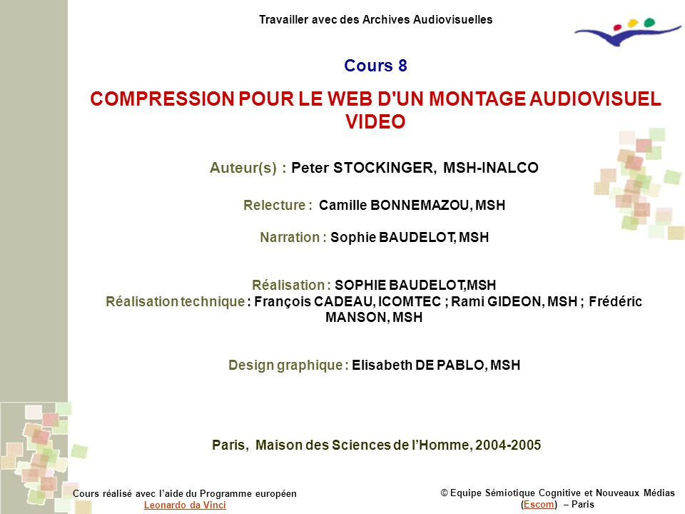COMPRESSION POUR LE WEB D UN MONTAGE AUDIOVISUEL VIDEO