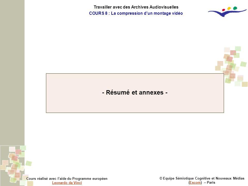- Résumé et annexes - Travailler avec des Archives Audiovisuelles