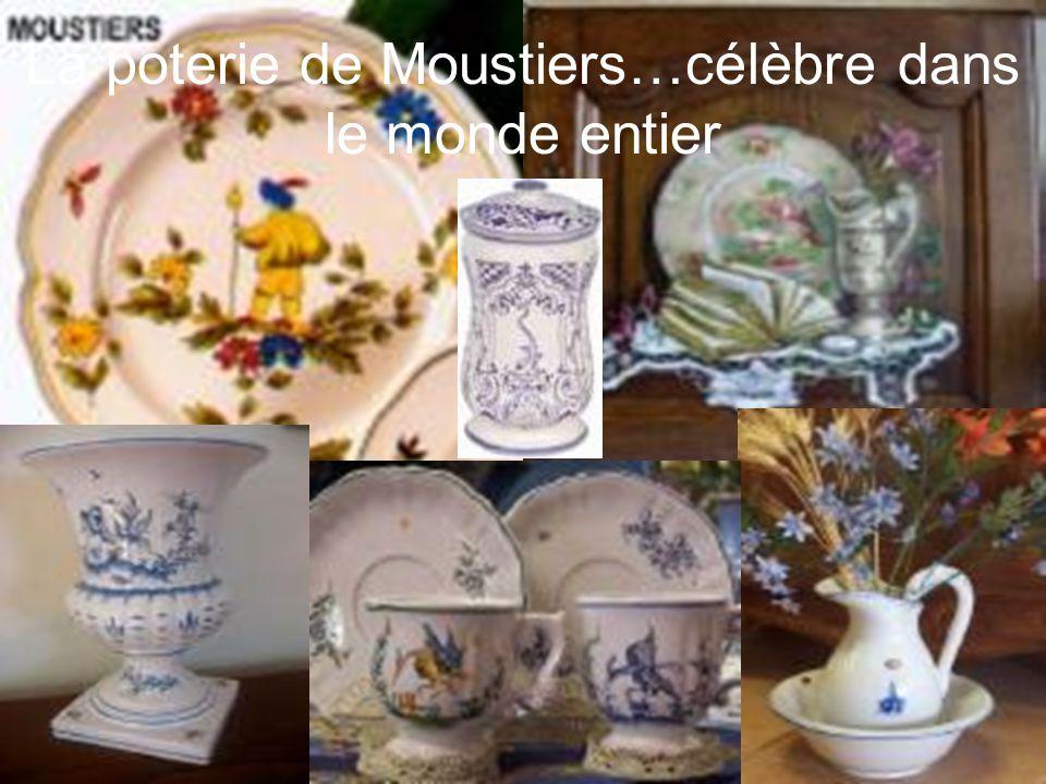 La poterie de Moustiers…célèbre dans le monde entier
