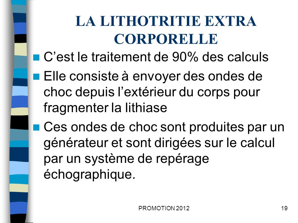LA LITHOTRITIE EXTRA CORPORELLE