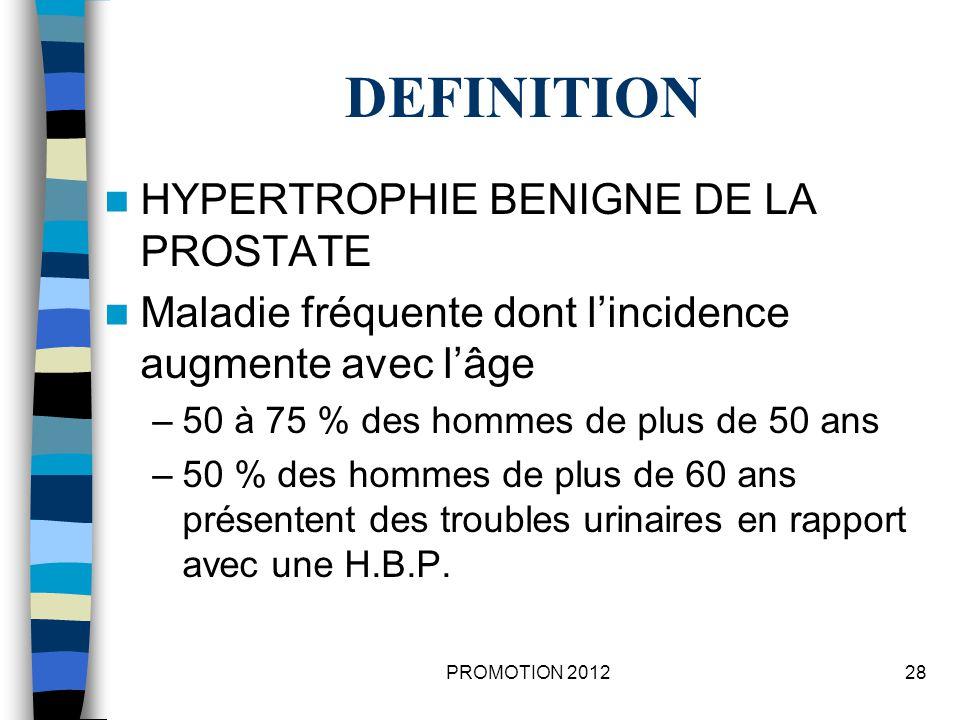 DEFINITION HYPERTROPHIE BENIGNE DE LA PROSTATE