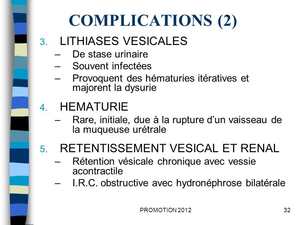 COMPLICATIONS (2) LITHIASES VESICALES HEMATURIE