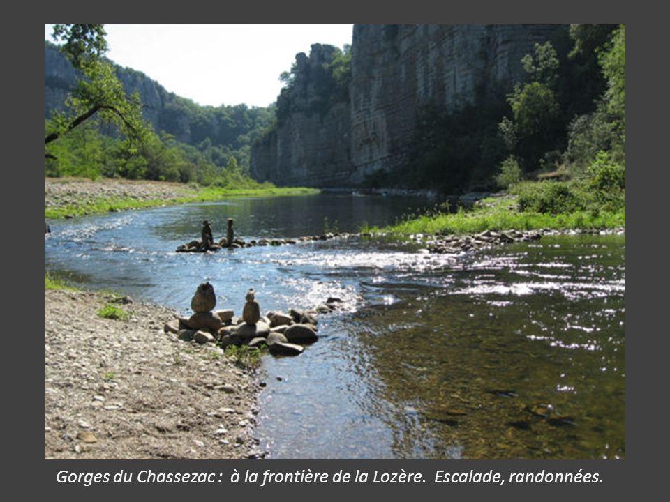 Gorges du Chassezac : à la frontière de la Lozère. Escalade, randonnées.
