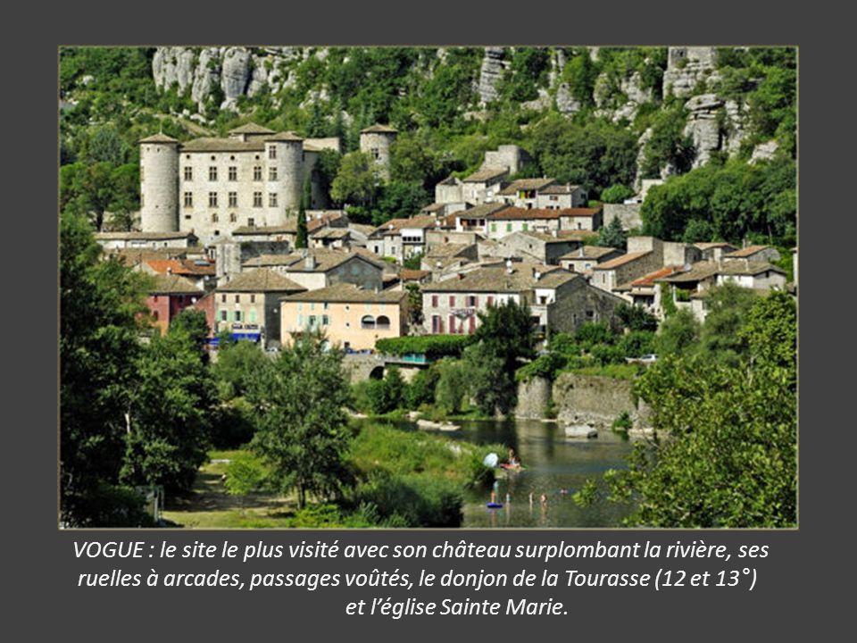 VOGUE : le site le plus visité avec son château surplombant la rivière, ses