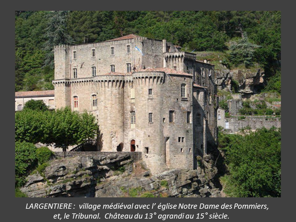LARGENTIERE : village médiéval avec l' église Notre Dame des Pommiers,