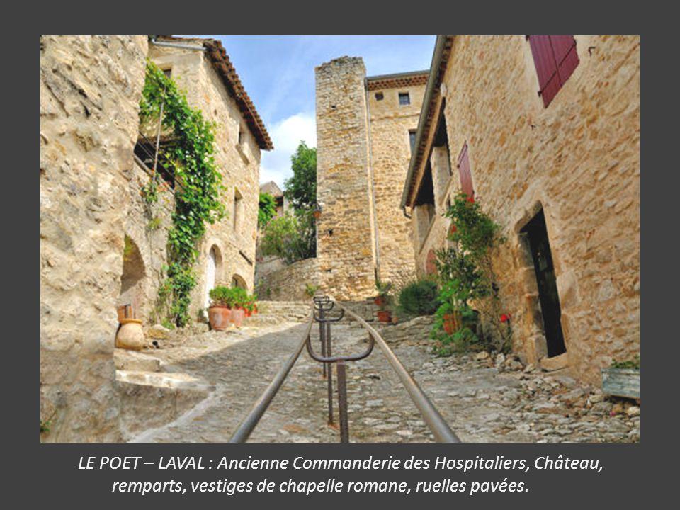 LE POET – LAVAL : Ancienne Commanderie des Hospitaliers, Château,