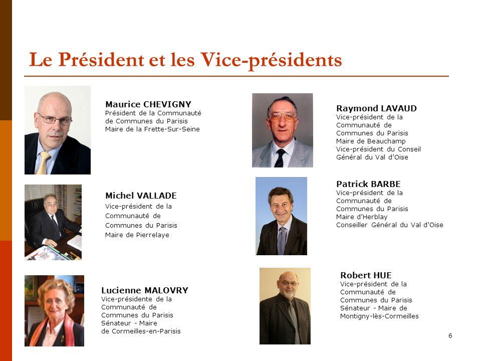 Le Président et les Vice-présidents