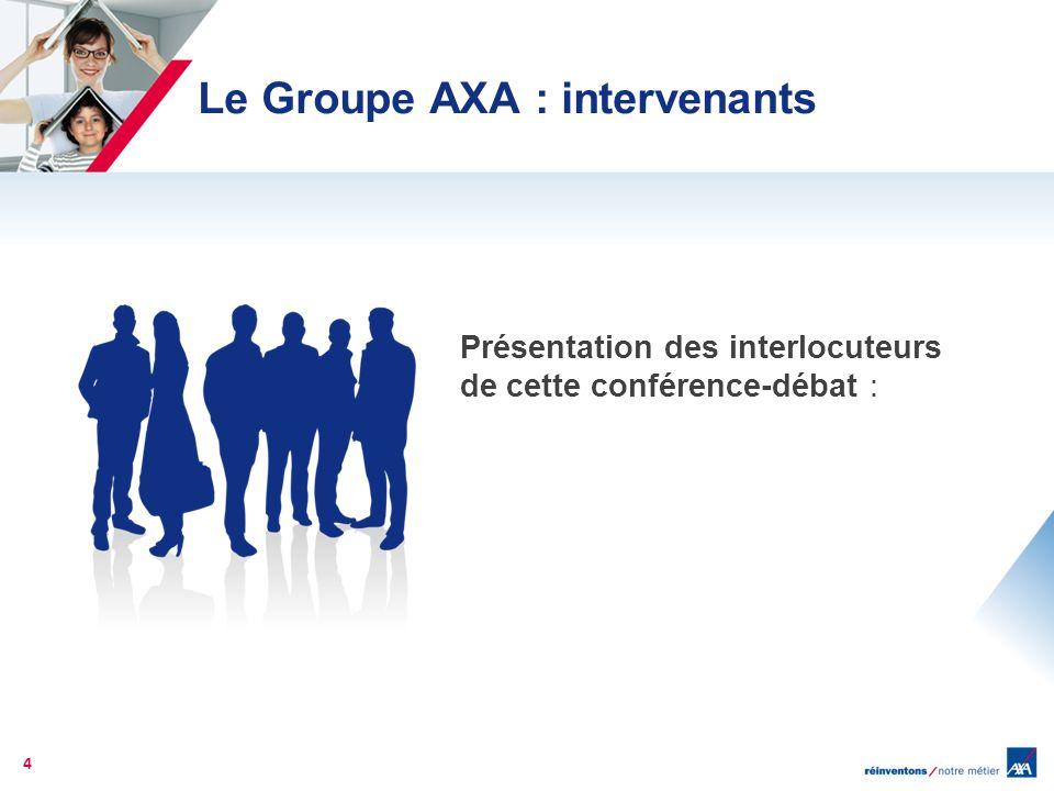 Le Groupe AXA : intervenants